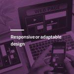 طراحی ریسپانسیو یا انطباق پذیر؟