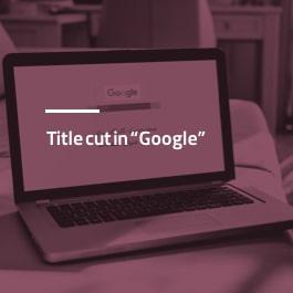 بریده شدن عنوان در گوگل
