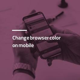 تغییر رنگ مرورگر در موبایل