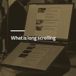 Long Scrolling چیست؟