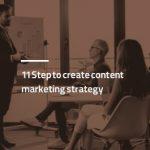 ۱۱ قدم برای تدوین استراتژی بازاریابی محتوایی