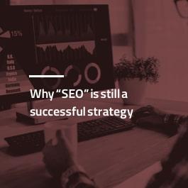 چرا سئو خوب همچنان یک استراتژی موفق است؟