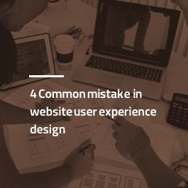 ۴ اشتباه رایج در طراحی تجربه کاربری سایت