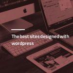 بهترین سایت های طراحی شده با وردپرس