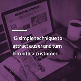 13 تکنیک ساده برای جذب کاربر و تبدیل آن به مشتری
