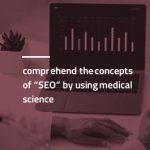 سئو و شباهت های آن به علم پزشکی