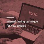 تقویت مقالات جدید با لینک سازی داخلی