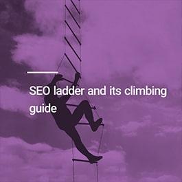 راهنمای قدم به قدم برای بالارفتن از نردبان سئو